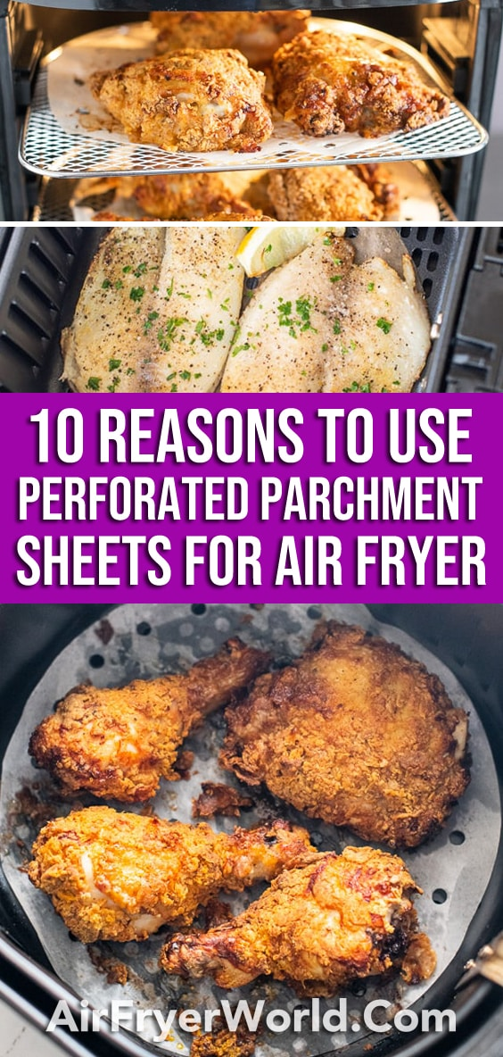 Air Fryer Parchment Sheet Perforated Liners to prevent food sticking to air fryer basket| AirFryerWorld.com