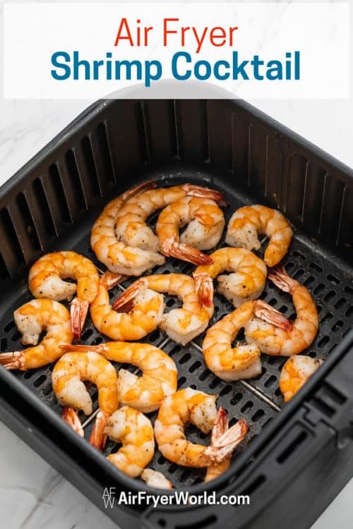 Air Fried Shrimp Cocktail in a basket