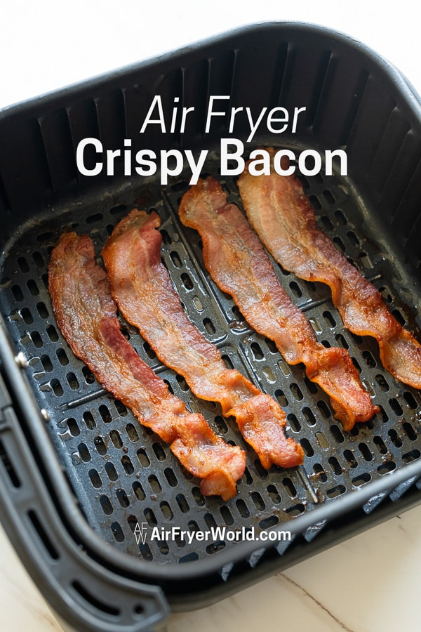Air Fryer Bacon | AirFryerWorld