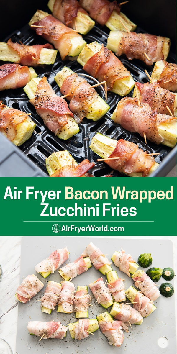 Air Fryer Bacon Wrapped Zucchini Fries Recipe step by step photos