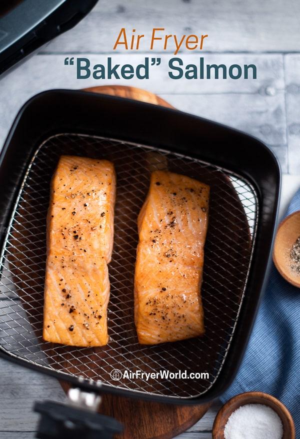 Healthy Air Fried Salmon Recipe in Air Fryer in a basket