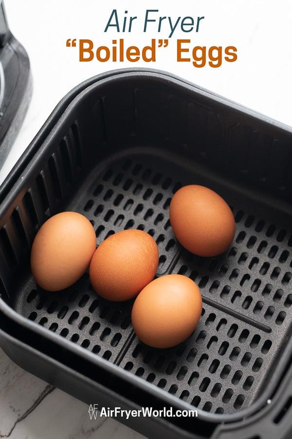 Easy Air Fried Boiled Eggs Recipe in Air Fryer in a basket