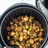 Healthy Air Fried Brussels Sprouts Recipe in the Air Fryer | AirFryerWorld.com