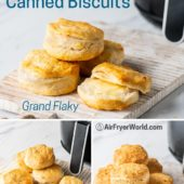 Air Fryer Canned Biscuits or Refrigerated Biscuit Dough Air Fried   BestRecipeBox.com