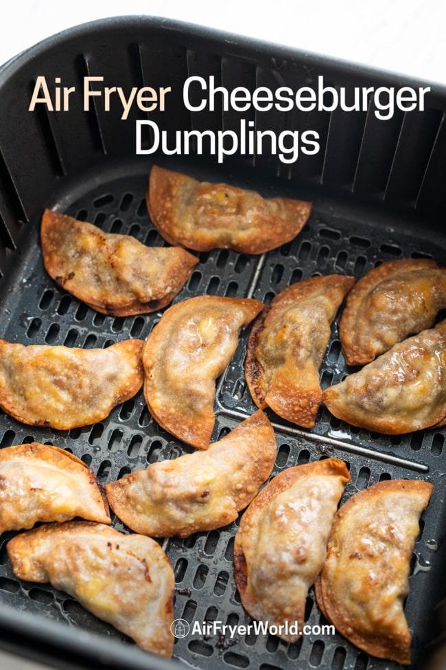 Air Fryer cheeseburger dumplings potstickers in basket
