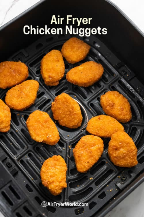 Air Fried Frozen Chicken Nuggets in the Air Fryer in a basket