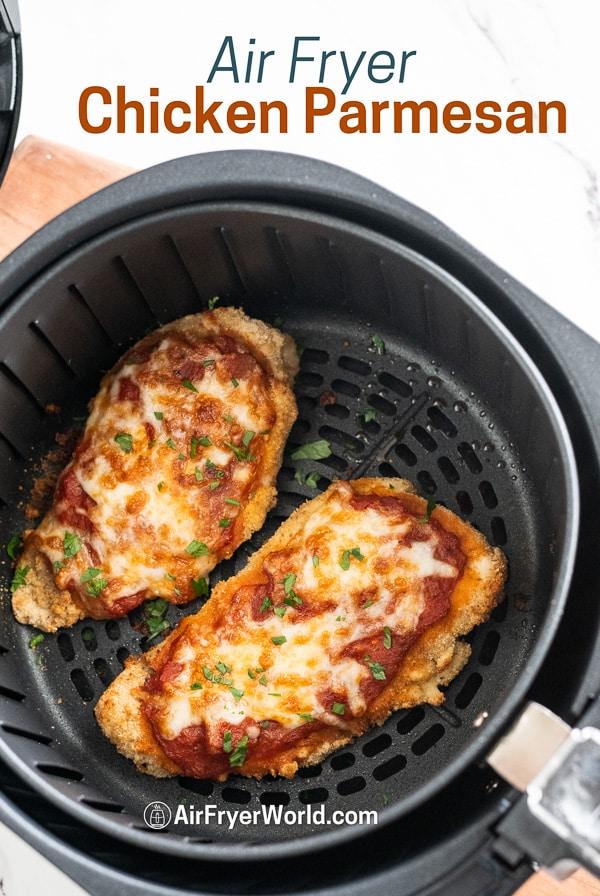 Air Fried Chicken Parmesan Recipe in air Fryer in a basket