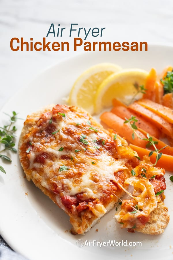 Air Fried Chicken Parmesan Recipe in air Fryer on a plate