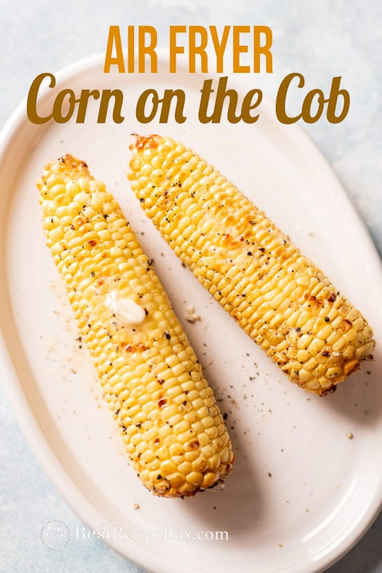 Air Fryer Corn on the Cob Recipe for Air fried Corn