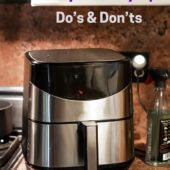 Air Fryer Safety Tips Mistakes to Avoid Do's and Don'ts | AirFryerWorld.com