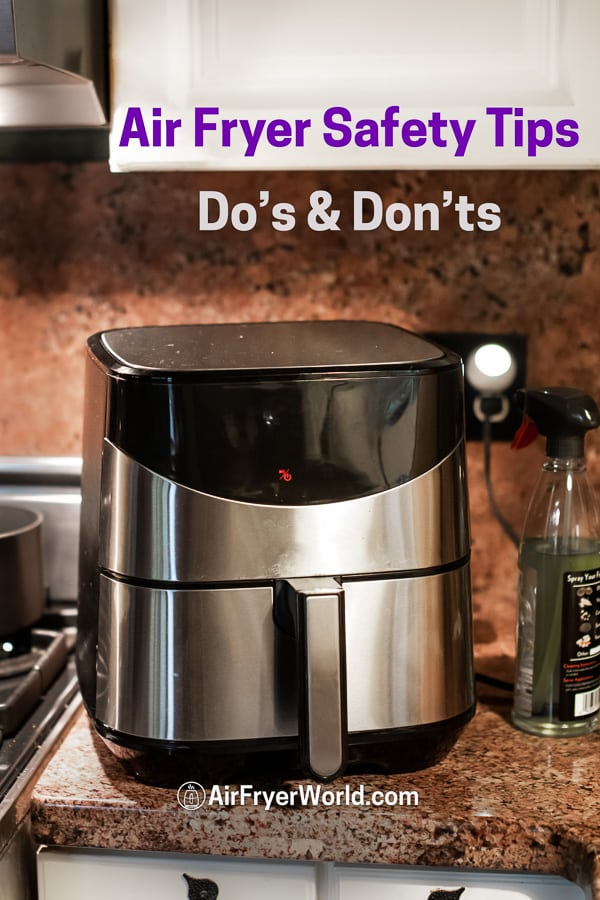 Air Fryer Safety Tips Mistakes to Avoid Do's and Dont's on a counter top