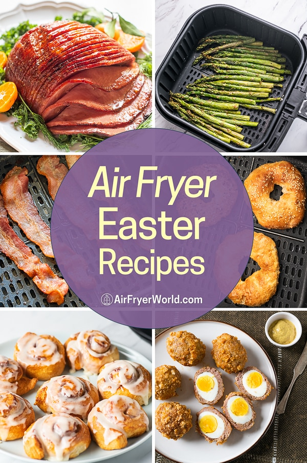 Air Fryer Easter Recipes and Best Air Fried Brunch Recipes in Air Fryer | AirFryerWorld.com