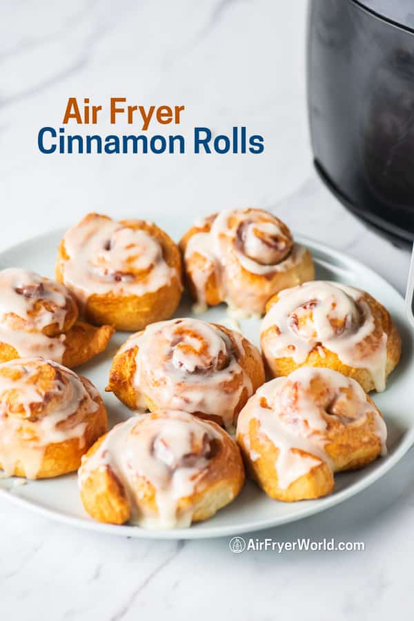 Air Fried Cinnamon Rolls in the Air Fryer | AirFryerWorld.com