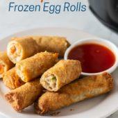 Air Fryer Frozen Egg Rolls or Frozen Spring Rolls | AirFryerWorld.com
