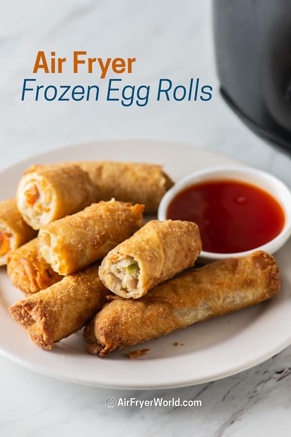 Air Fryer Frozen Egg Rolls or Frozen Spring Rolls on a plate
