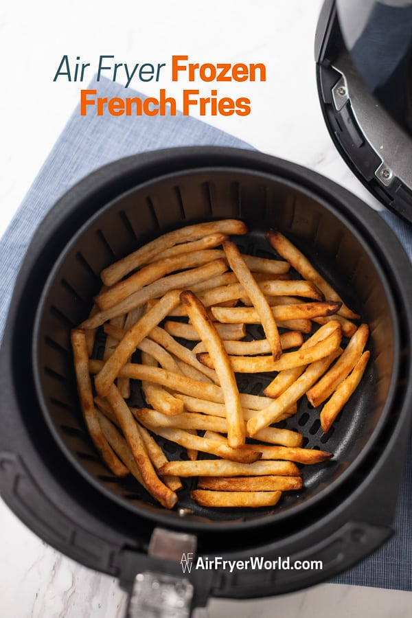 Air Fried French Fries in a basket