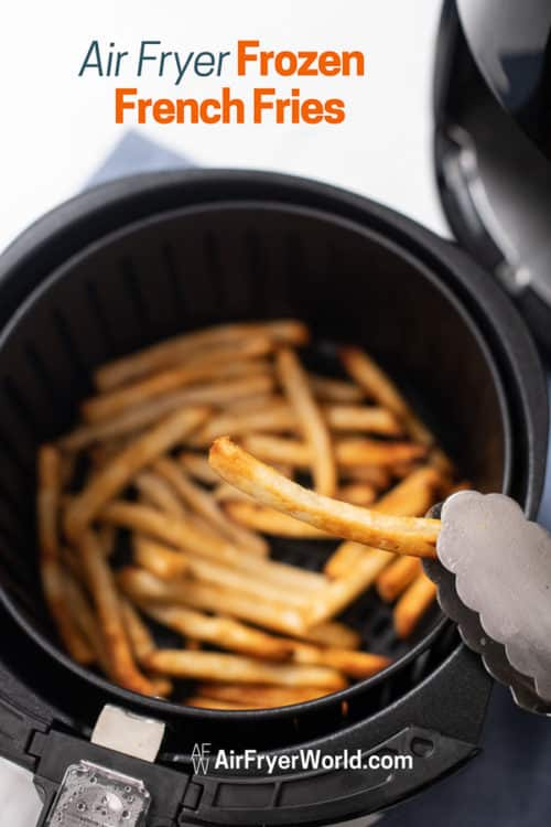 Air Fried French Fries held by tongs