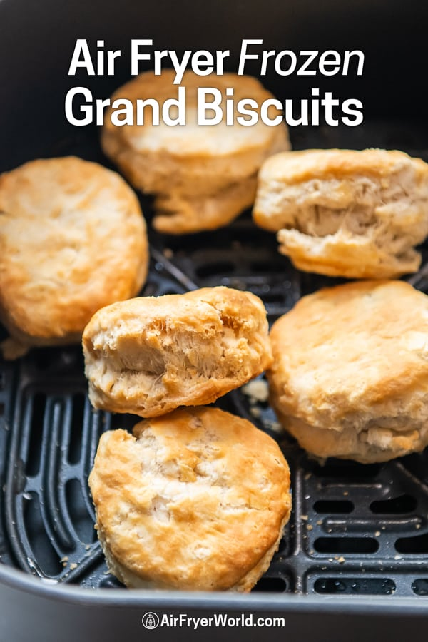 Air Fryer Frozen Grand Biscuits that's Air Fried in a basket