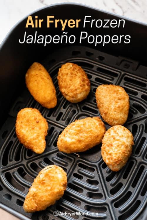 Air Fryer Frozen Jalapeño Poppers in a basket