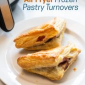 Air Fryer Frozen Fruit Puff Pastries, Turnovers
