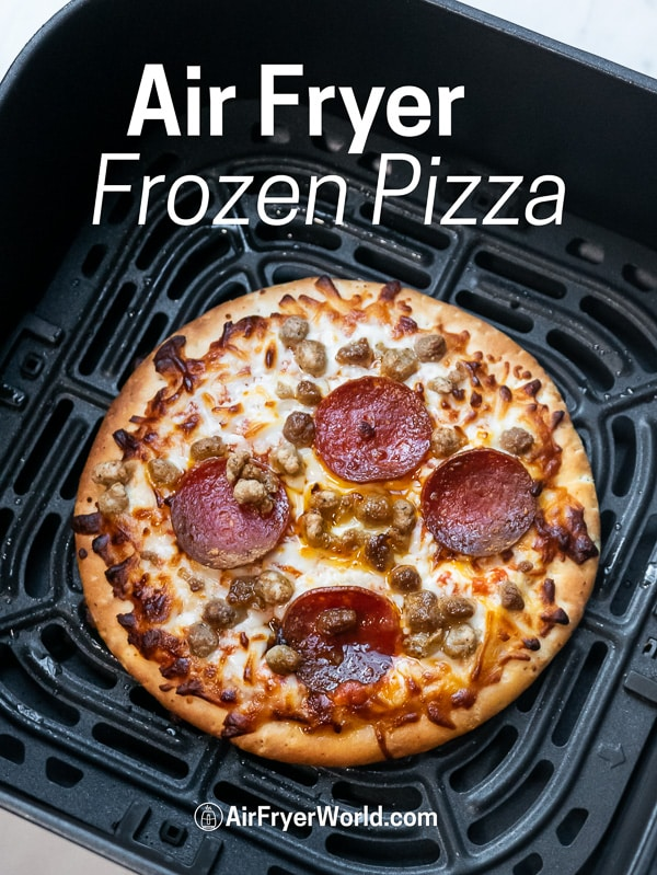 Air Fried Frozen Pizza Recipe in Air Fryer in a basket