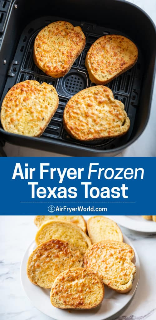 Air Fryer Frozen Texas Toast or Cheese Bread Air Fried Recipe | AirFryerWorld.com