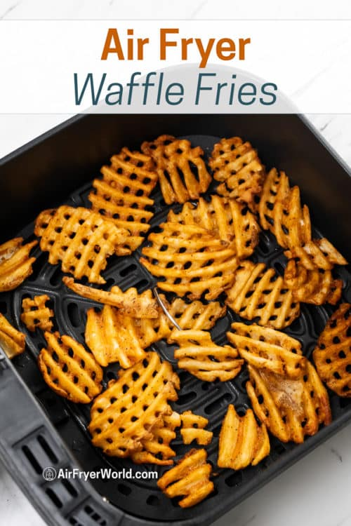 Waffle fries in air fryer basket