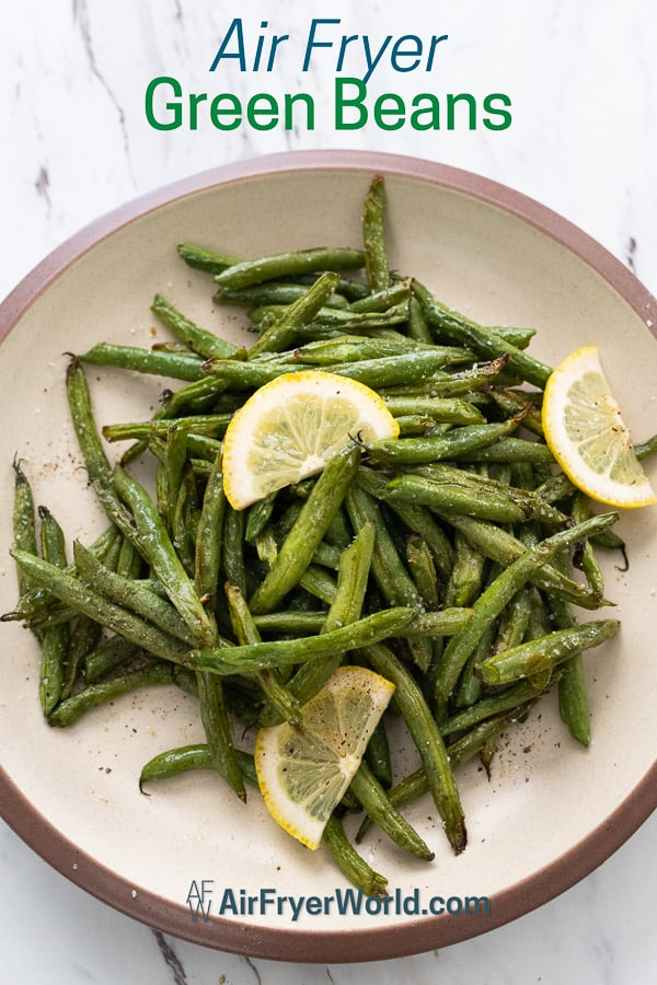 Air Fried Green Beans Recipe in Air Fryer on a plate