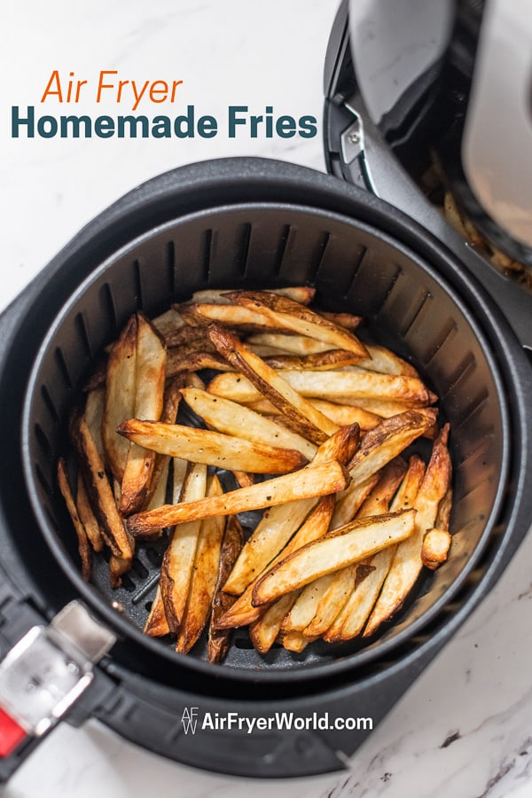 Homemade Air Fried French Fries Recipe in Air Fryer in a basket