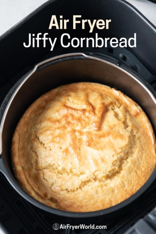 Air fryer Jiffy Cornbread in pan