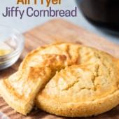Air Fryer Jiffy Cornbread