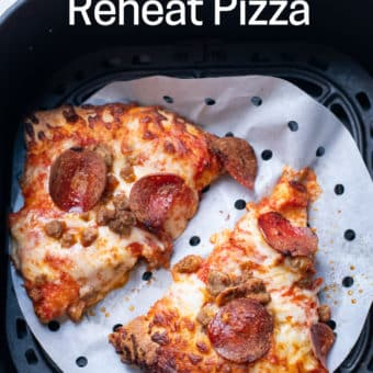 How to reheat pizza in air fryer | AirFryerWorld.com