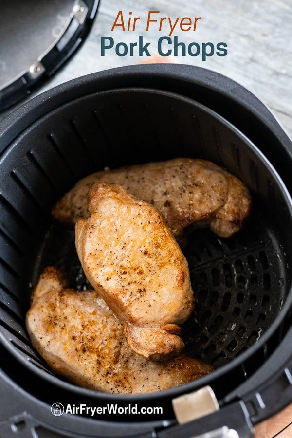 Easy Air Fried Pork Chops Recipe in Air Fryer in a basket