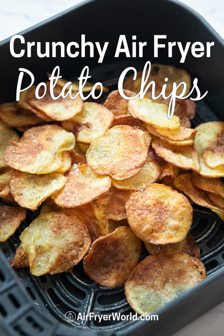 Easy Air Fried Potato Chips in the Air Fryer | AirFryerWorld.com