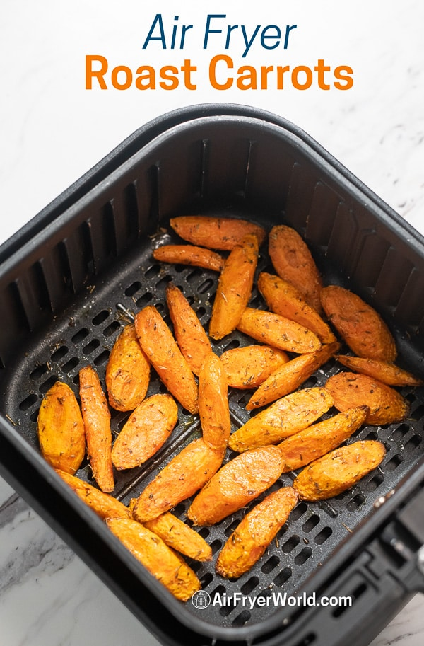 Healthy Air Fried Carrots Recipe in Air Fryer in a basket