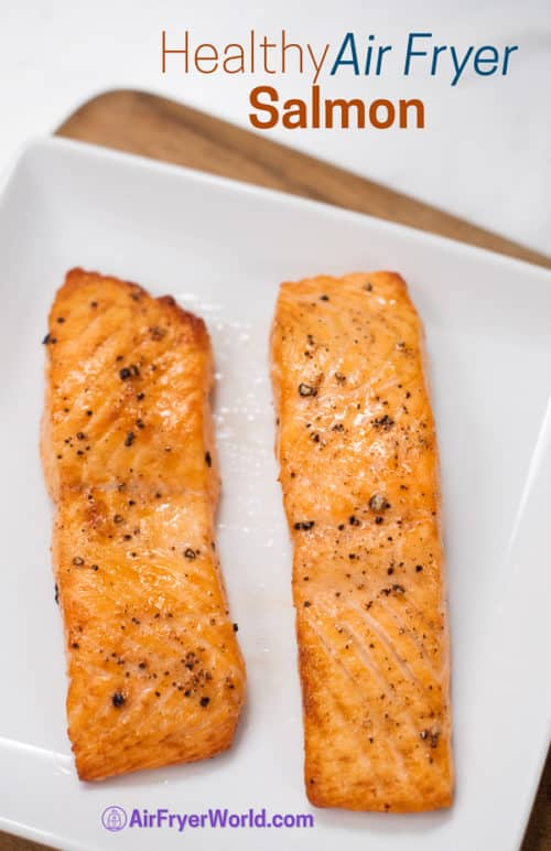 Healthy Air Fried Salmon Recipe in Air Fryer on a plate
