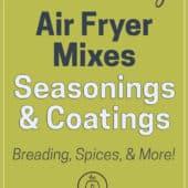 Air Fryer Mixes, Seasonings and Coatings : Top List