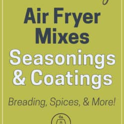 Best Air Fryer Mixes, seasonings and coatings for chicken, fish, seafood | AirFryerWorld.com