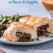 Air Fryer Stuffed Turkey Breast (Bacon, Kale/Spinach, Parm)