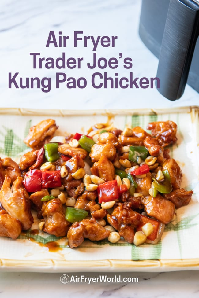 Air Fryer Frozen Trader Joes Kung Pao Chicken on plate