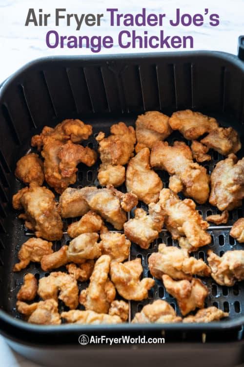 Air Fryer Trader Joe's Mandarin Orange Chicken Recipe in a basket