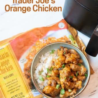 Air Fryer Trader Joe's Mandarin Orange Chicken Recipe- AirFryerWorld.com