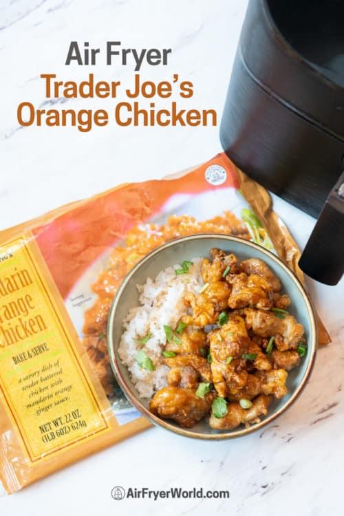 Air Fryer Trader Joe's Mandarin Orange Chicken Recipe in a bowl
