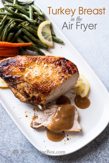 Air Fried Turkey Breast Recipe in the Air Fryer with Lemon Pepper or Herbs