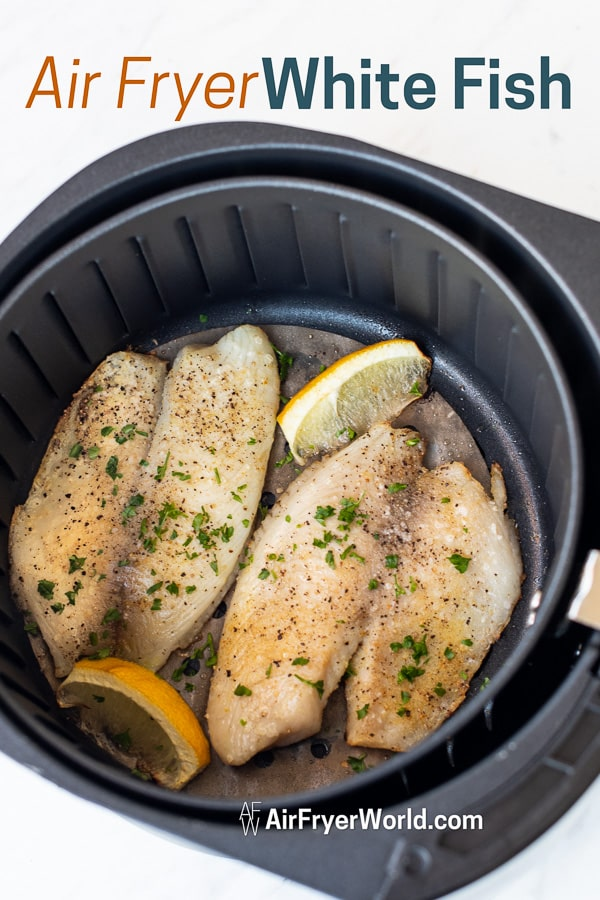 Healthy Air Fried Fish Recipe in Air Fryer in a basket