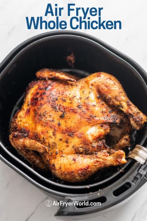 Air Fryer Whole Roast Chicken Recipe in a basket