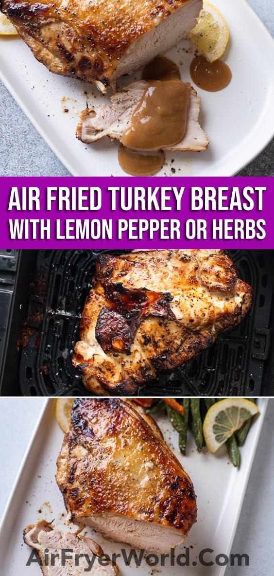 Air Fried Turkey Breast Recipe in the Air Fryer with Lemon Pepper or Herbs | @AirFryerWorld
