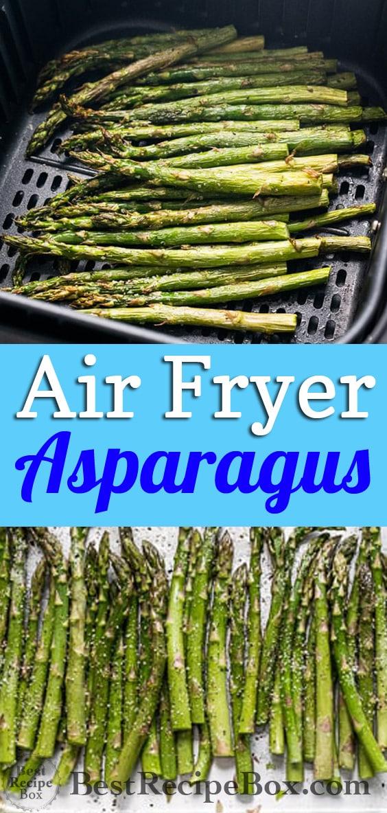 Air Fryer Asparagus Recipe   @bestrecipebox