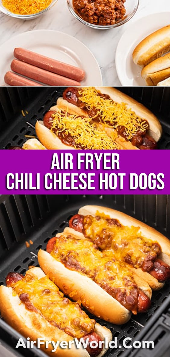 Air Fried Chili Cheese Hot Dogs Recipe in Air Fryer | AirFryerWorld.com