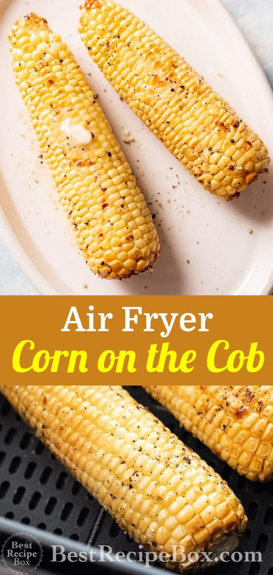 Air Fryer Corn on the Cob Recipe for Air fried Corn @bestrecipebox